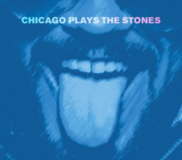 'Chicago Plays the Stones' CD prelude to Reading Blues Fest show