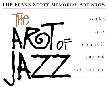 Call for Artists! 15th annual Frank Scott Memorial Art Show: The Art of Jazz