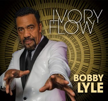 Iconic pianist Bobby Lyle releases new CD 'Ivory Flow;' order your copy!